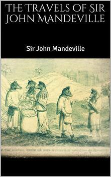 Thetravels of Sir John Mandeville