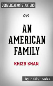 Anamerican family by Khizr Khan. Conversation starters