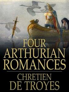 Four Arthurian Romances