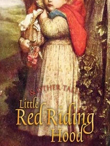 Little Red Riding Hood and Other Tales