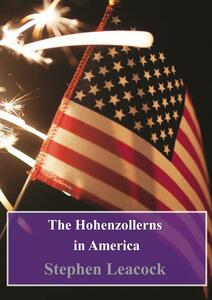 TheHohenzollerns in America