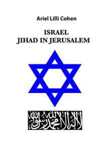 Israel Jihad in Jerusalem