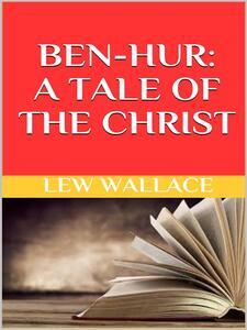 Ben-Hur. A tale of the Christ