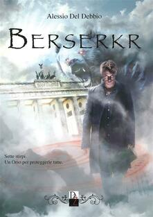 Berserkr - Alessio Del Debbio - ebook