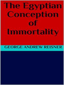 Theegyptian conception of immortality