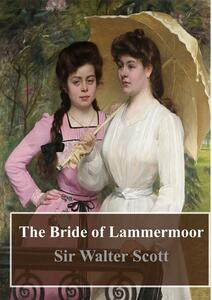 Thebride of Lammermoor