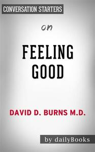 Feeling good by David Burns. Conversation starters
