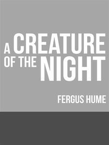 Acreature of the night