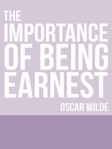 Theimportance of being Earnest