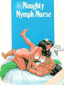 Naughty Nymph Nurse - Adult Erotica