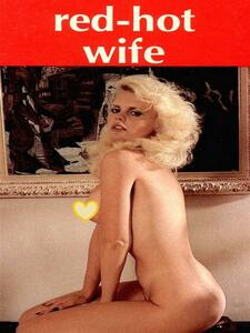 Red-Hot Wife - Adult Erotica
