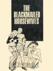 The Blackmailed Housewives - Adult Erotica