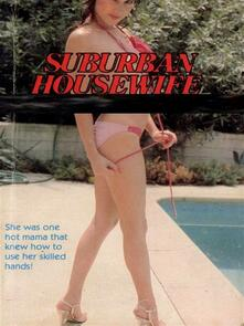 Suburban Housewife - Adult Erotica