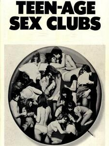Teen-Age Sex Clubs - Adult Erotica