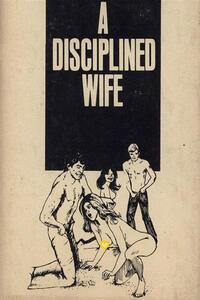A Disciplined Wife - Erotic Novel