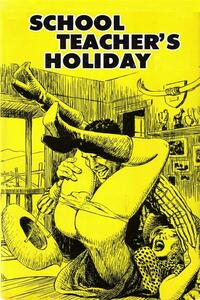 School Teacher's Holiday - Erotic Novel