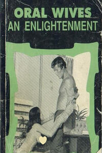Oral Wives An Enlightenment - Erotic Novel