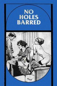No Holes Barred - Erotic Novel