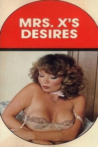 Mrs. X's Desires - Erotic Novel