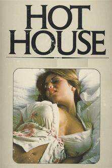 Hot House - Erotic Novel