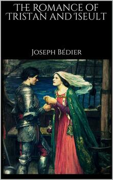 Theromance of Tristan and Iseult