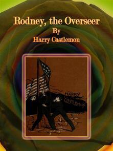 Rodney, the Overseer