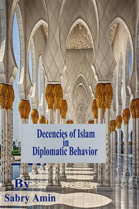 Decencies of Islam in Diplomatic Behavior