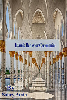 Concept of Islamic behavior ceremonies
