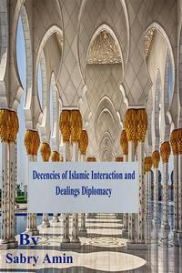 Decencies of Islamic Interaction and Dealings Diplomacy