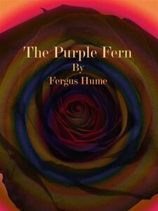 The Purple Fern