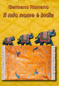 Il mio nome è India