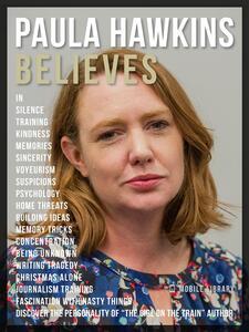 Paula Hawkins Believes