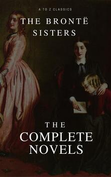 TheBrontë sisters. The complete novels
