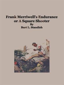Frank Merriwell's Endurance