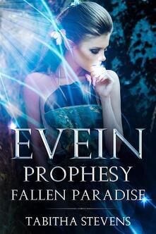 Evein prophesy. Fallen paradise