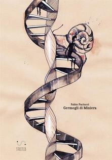 Germogli di miniera - Fabio Paciucci - copertina