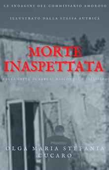 Morte inaspettata - Olga Maria Stefania Cucaro - copertina