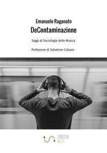De Contaminazione. Saggi di sociologia della musica