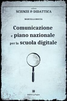 Comunicazione e piano nazionale per la scuola digitale - Marcella Boccia - ebook