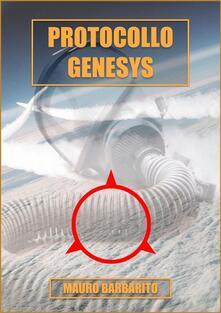 Protocollo Genesys - Mauro Barbarito - ebook