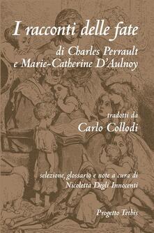 I racconti delle fate - Gustave Doré,Nicoletta Degli Innocenti,Marie-Catherine Aulnoy,Carlo Collodi - ebook
