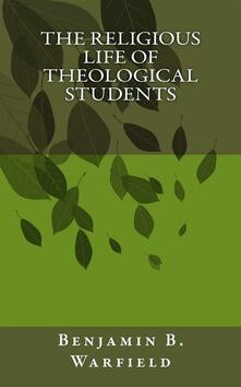 Thereligious life of theological students