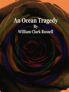 An Ocean Tragedy