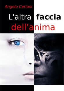 L' altra faccia dell'anima - Angelo Ceriani - copertina
