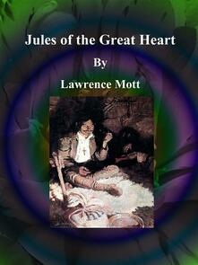 Jules of the Great Heart