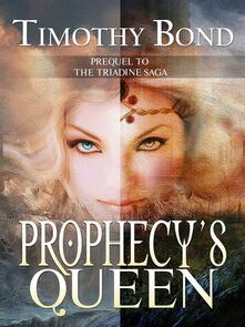 Prophecy's Queen