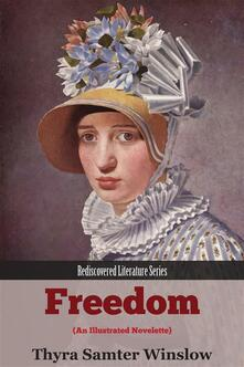 Freedom. Rescovered literature series
