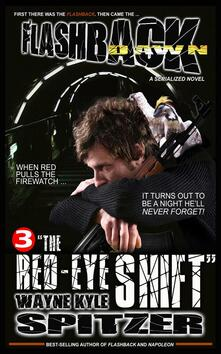 """Flashback Dawn (A Serialized Novel), Part 3: """"The Red-Eye Shift"""""""