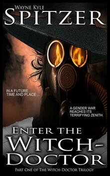 Enter the Witch Doctor (The Witch Doctor Trilogy, #1)