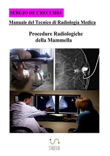 Winniearcher.com Manuale del tecnico di radiologia medica. Procedure radiologiche della mammella Image